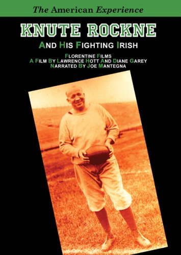 Knute Rockne and His Fighting Irish