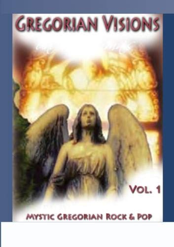 Gregorian Visions Vol.1 - Mystic Gregorian Rock & Pop