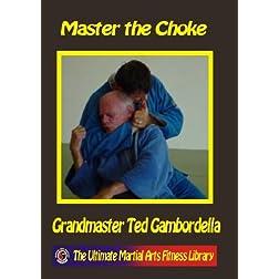 Master The Choke