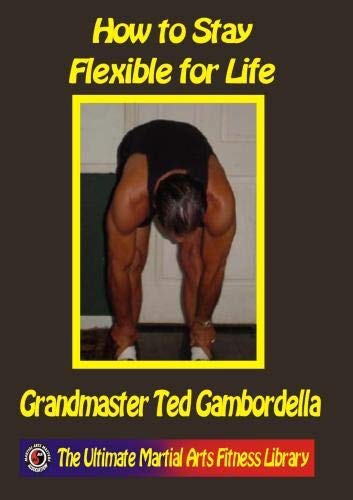 How to Stay Flexible for Life.