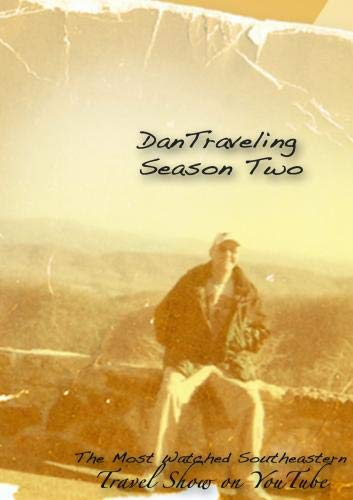 DanTraveling the Second Season