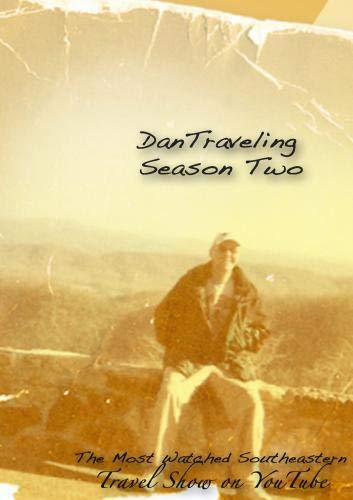 DanTraveling the Second Season