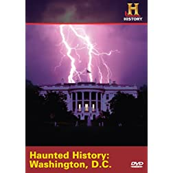 Haunted History: Washington D.C.