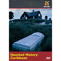 Haunted History: Caribbean