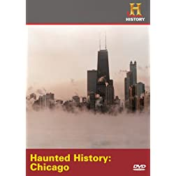 Haunted History: Chicago