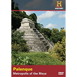 Palenque: Metropolis of the Maya (History)