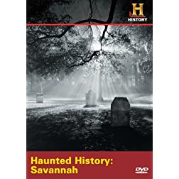 Haunted History: Savannah (History)