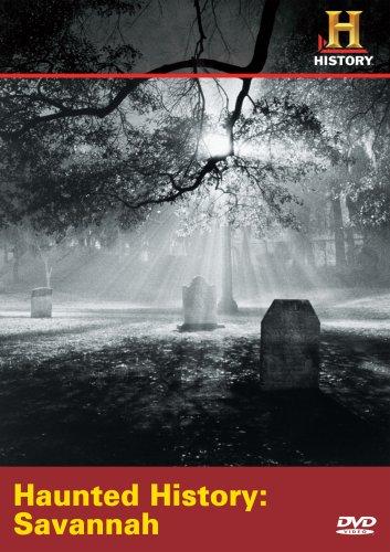 Haunted History: Savannah (History)