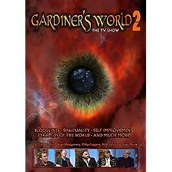 Gardiners World 2