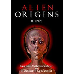 Alien Origins by Lloyd Pye