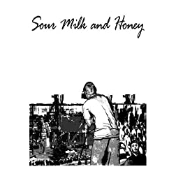 Sour Milk and Honey