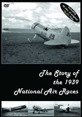The Story of the 1939 National Air Races