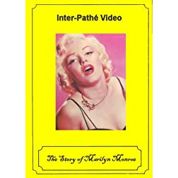 The Story of Marilyn Monroe