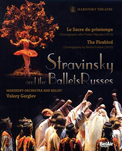 Stravinsky and the Ballets Russes: The Firebird/Le Sacre du Printemps [Blu-ray]