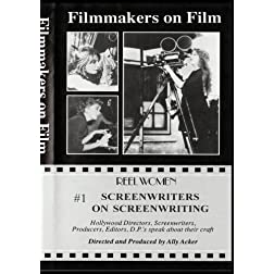 Screenwriters on Screenwriting #1