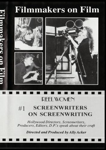 Screenwriters on Screenwriting #1