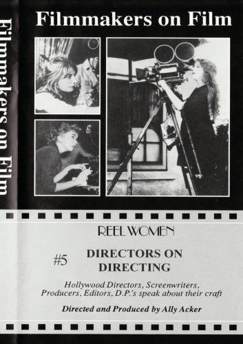 Directors on Directing #5 (Pt. 1)