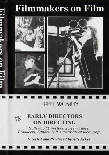 Early Directors on Directing # 8