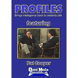 PROFILES Featuring  Pat Cooper