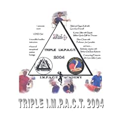 Triple I.M.P.A.C.T. 2004