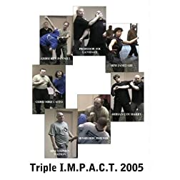 Triple I.M.P.A.C.T. 2005