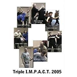 Triple I.M.P.A.C.T. 2005