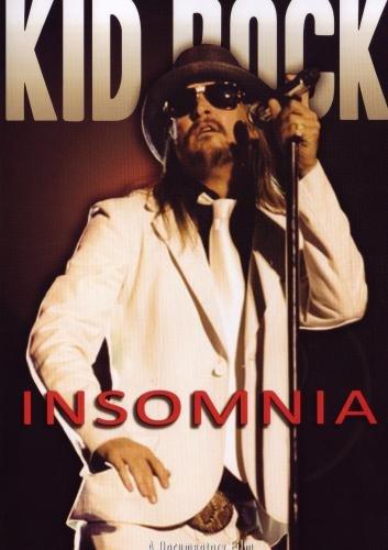 Kid Rock: Insomnia