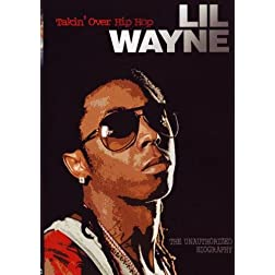 LIL Wayne: Takin' Over Hip Hop