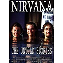 Nirvana: The Untold Stories