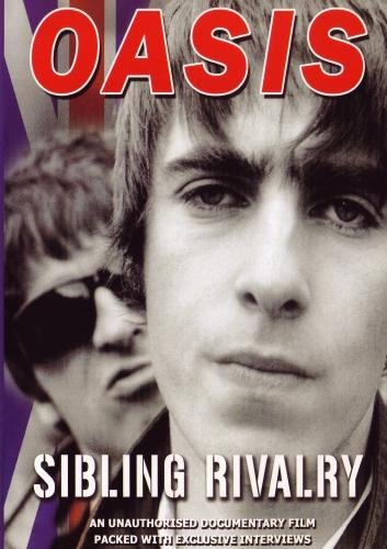 Oasis: Sibling Rivalry