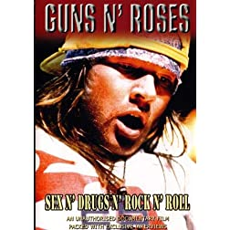 Guns N' Roses: Sex N' Drugs N' Rock n' Roll
