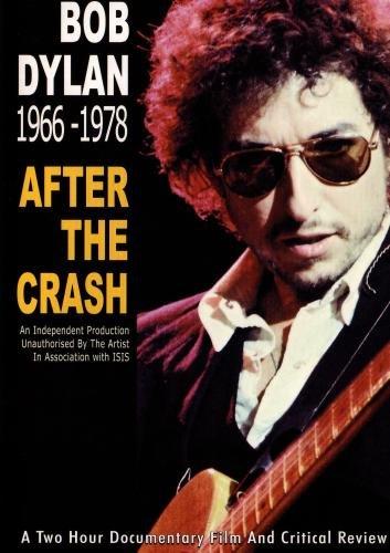 Bob Dylan 1966-1978 After the Crash