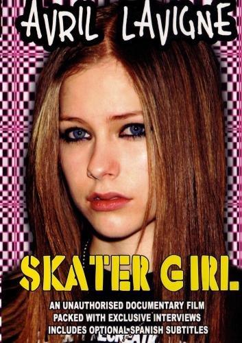 Avril Lavigne: Skater Girl