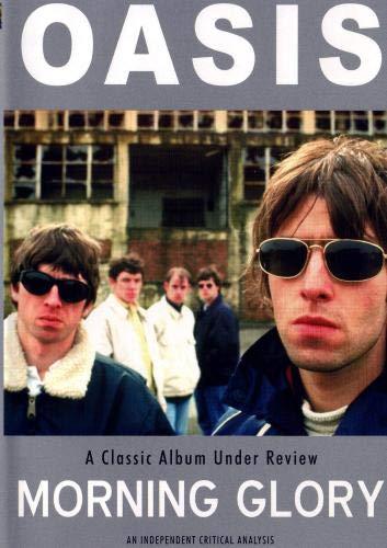 Oasis: Morning Glory