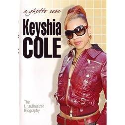 Keyshia Cole: A Ghetto Rose