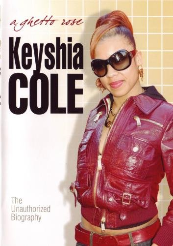 Keyshia Cole: A Ghetto Rose