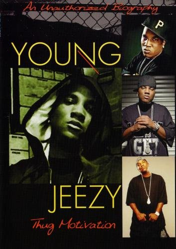 Young Jezzy: Thug Motivation