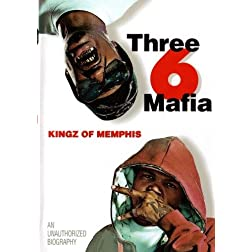 Three 6 Mafia: Kingz of Memphis