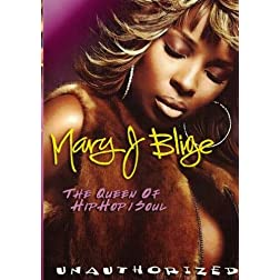Mary J Blige: The Queen of Hip Hop/Soul