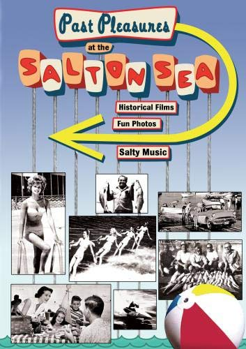 Past Pleasures at the Salton Sea