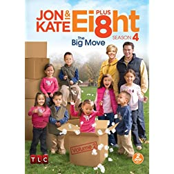 Jon and Kate Plus Ei8ht: Season Four, Volume Two- The Big Move