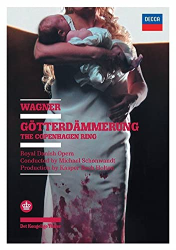 Wagner: Gotterdammerung (Copenhagen Ring Cycle Part 4)