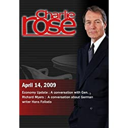 Charlie Rose - Economy Update/ Gen. Richard Myers /  Hans Fallada (April 14, 2009)