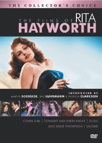 The Films of Rita Hayworth (Cover Girl / Tonight and Every Night / Gilda / Salome / Miss Sadie Thompson)