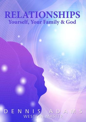 Relationships - Yourself, Your Family & God