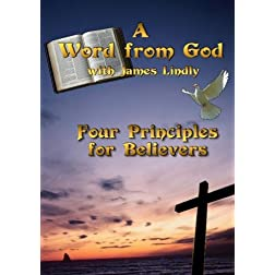 A Word from God - Four Principles for Believers