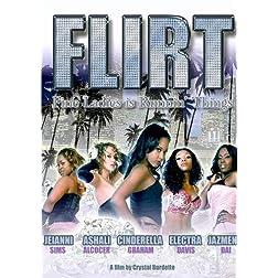 F.L.I.R.T. (Fine Ladies Is Runnin' Things)