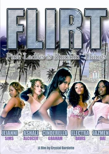 F.L.I.R.T. (Fine Ladies Is Runnin' Things)