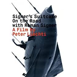 Signer's Suitcase: On the Road with Roman Signer