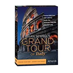 Brian Sewell's Grand Tour of Italy